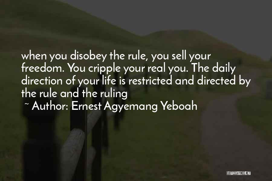 Freedom Of Speech And Expression Quotes By Ernest Agyemang Yeboah