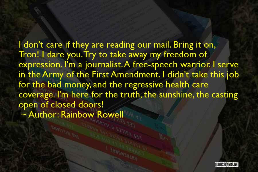 Freedom Of Speech And Expression Quotes By Rainbow Rowell