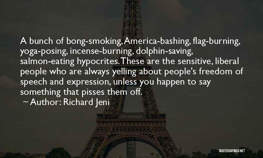 Freedom Of Speech And Expression Quotes By Richard Jeni
