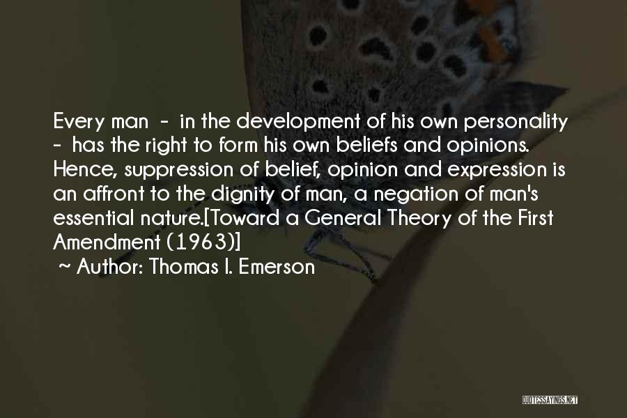 Freedom Of Speech And Expression Quotes By Thomas I. Emerson