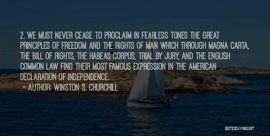 Freedom Of Speech And Expression Quotes By Winston S. Churchill