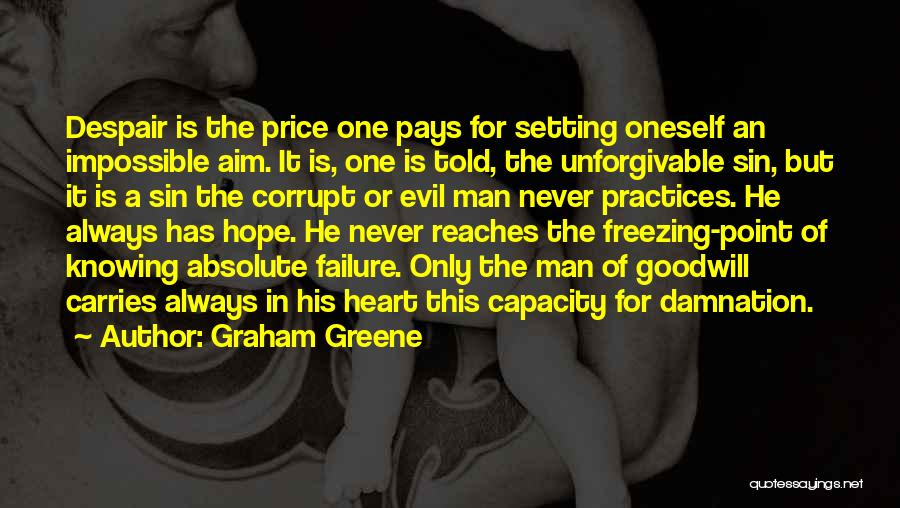 Freezing Heart Quotes By Graham Greene