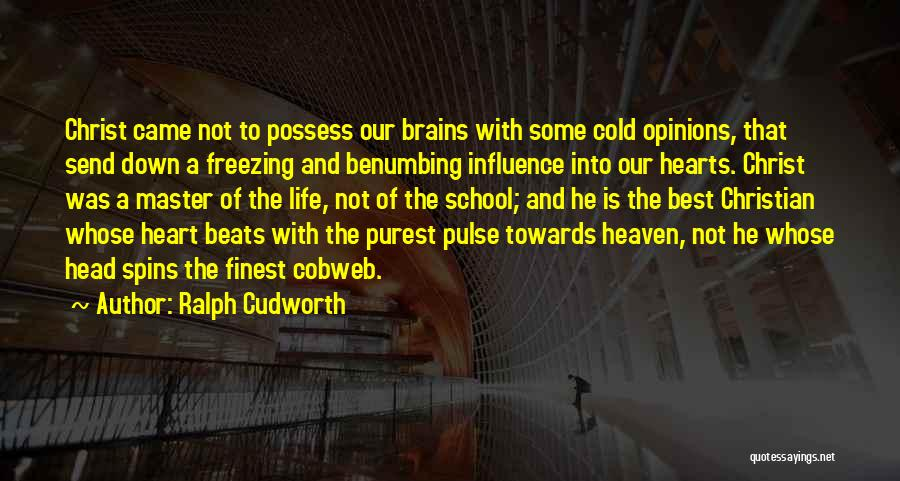 Freezing Heart Quotes By Ralph Cudworth