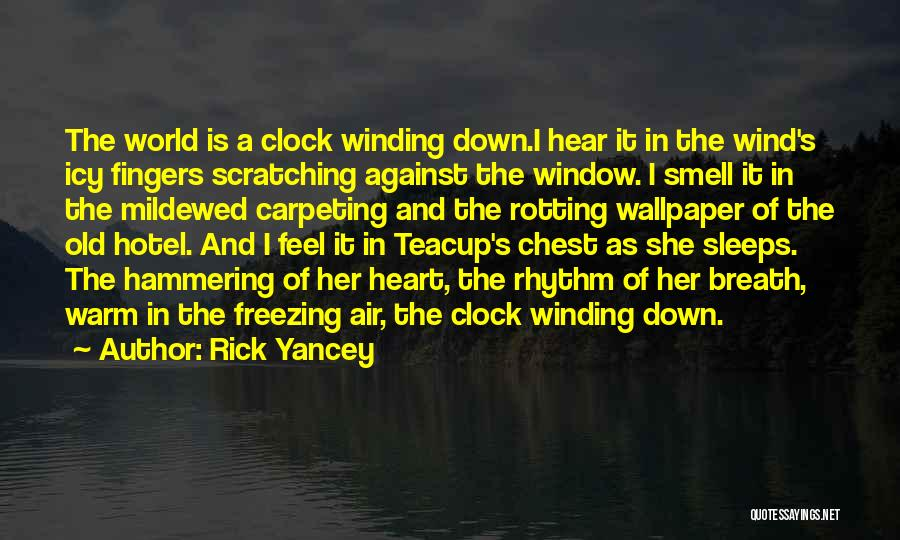 Freezing Heart Quotes By Rick Yancey