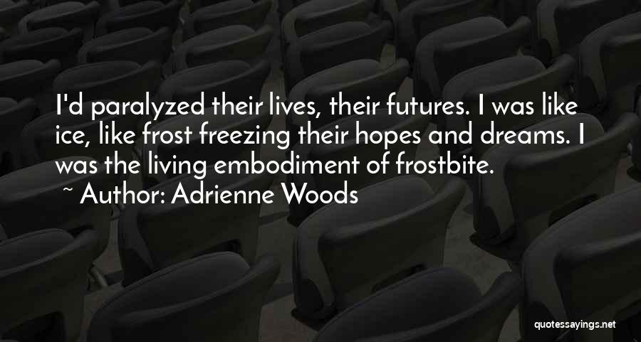 Freezing Quotes By Adrienne Woods