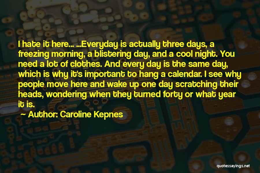 Freezing Quotes By Caroline Kepnes