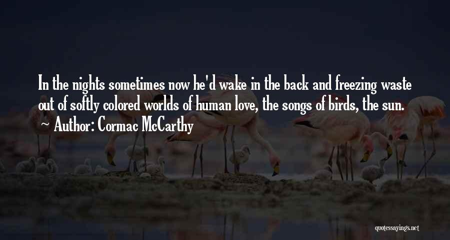 Freezing Quotes By Cormac McCarthy