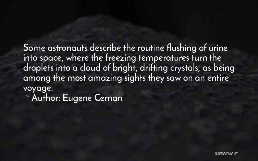 Freezing Quotes By Eugene Cernan