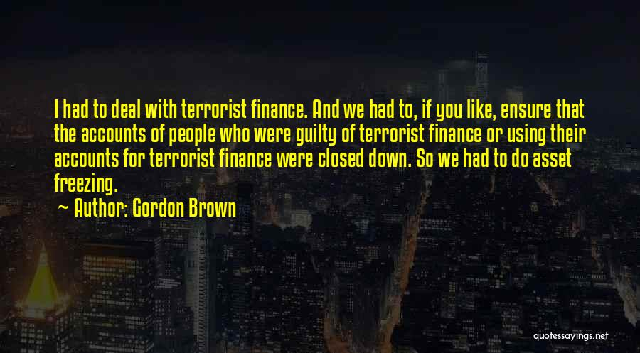 Freezing Quotes By Gordon Brown