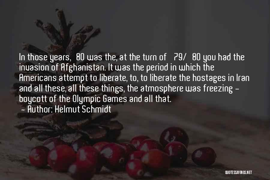 Freezing Quotes By Helmut Schmidt