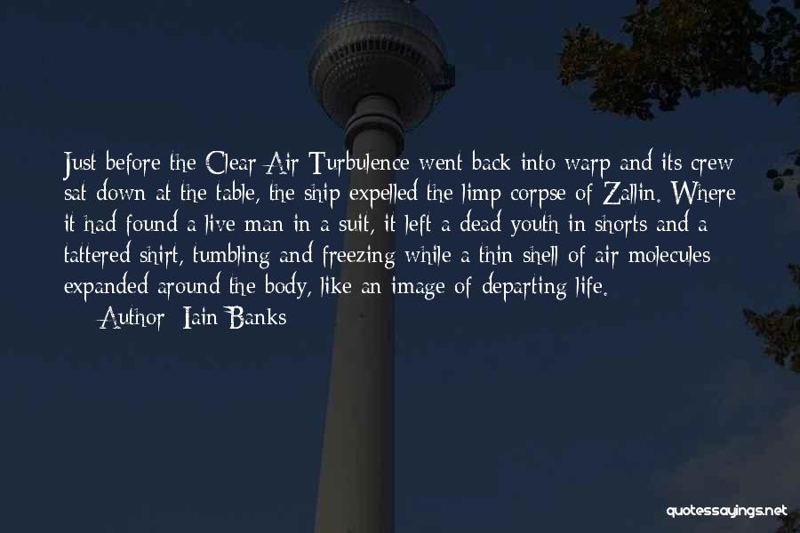 Freezing Quotes By Iain Banks