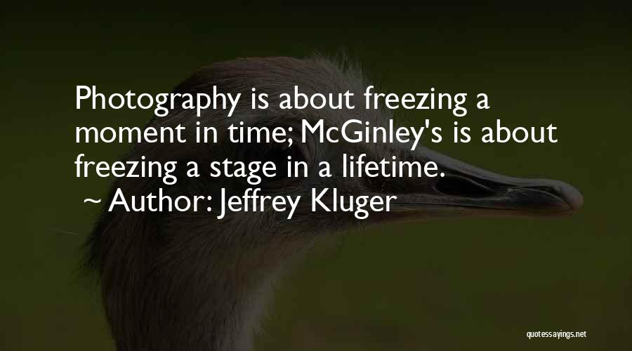 Freezing Quotes By Jeffrey Kluger