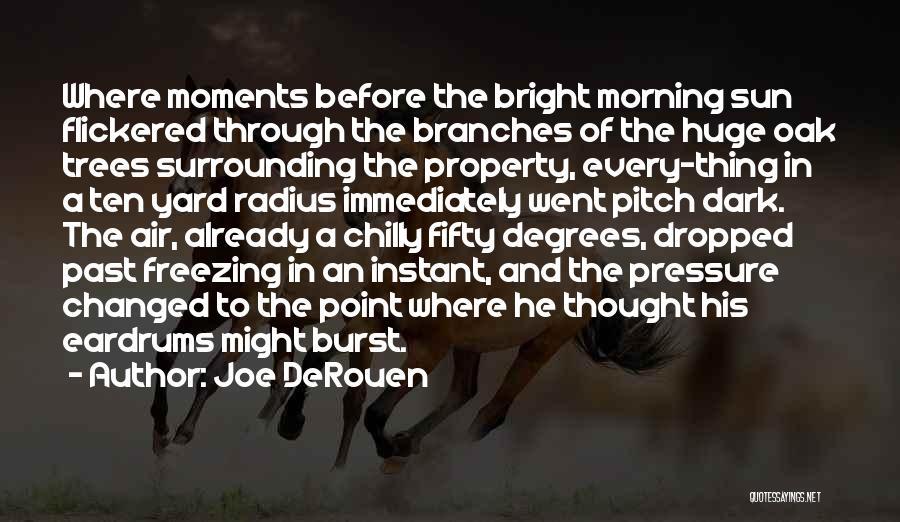 Freezing Quotes By Joe DeRouen