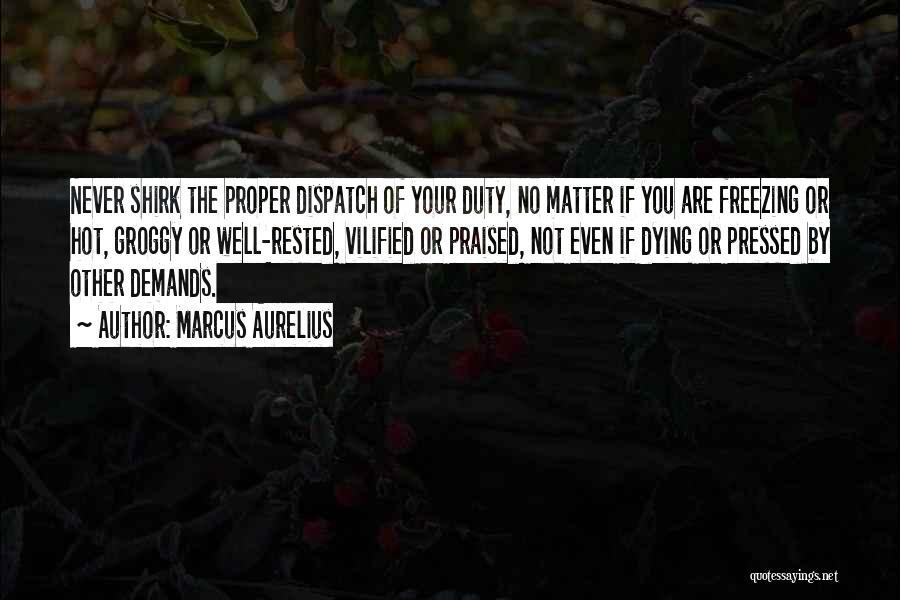 Freezing Quotes By Marcus Aurelius