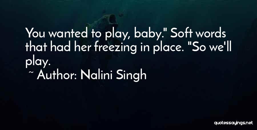 Freezing Quotes By Nalini Singh