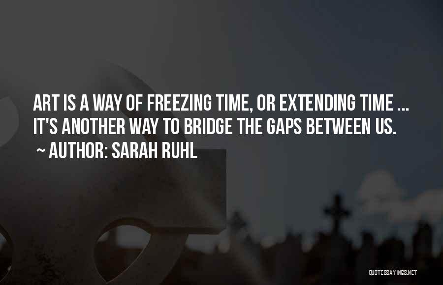 Freezing Quotes By Sarah Ruhl