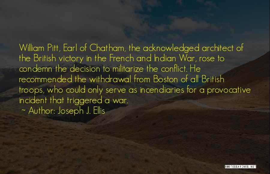 French And Indian War Quotes By Joseph J. Ellis