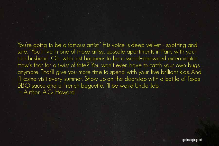 French Baguette Quotes By A.G. Howard