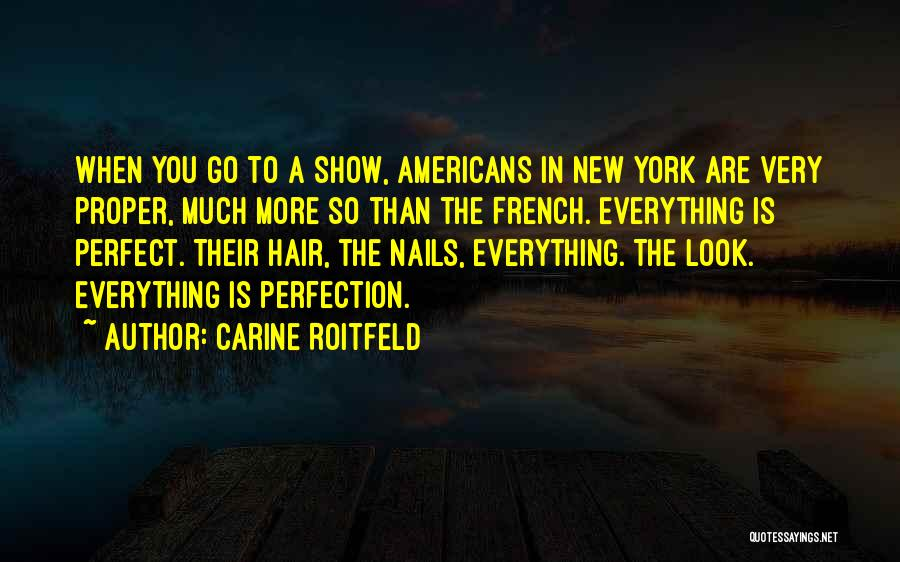 French Nails Quotes By Carine Roitfeld