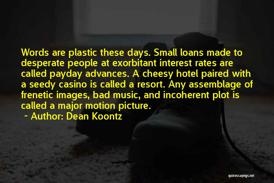 Frenetic Quotes By Dean Koontz