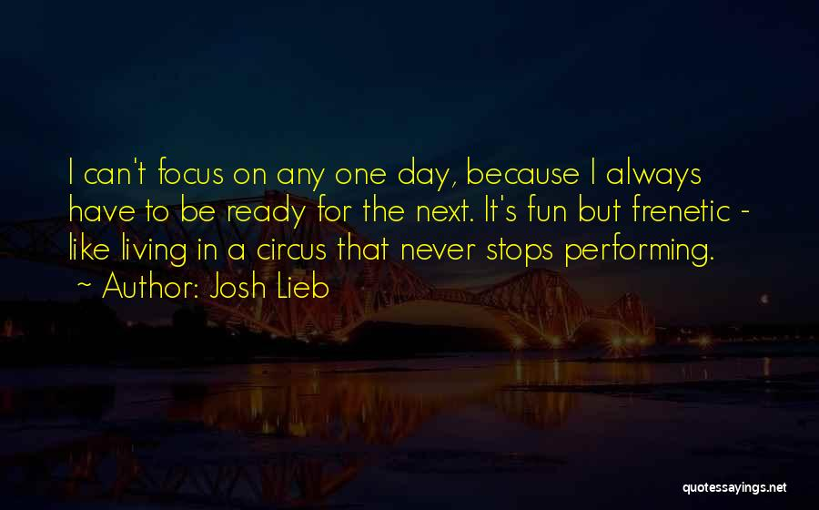 Frenetic Quotes By Josh Lieb