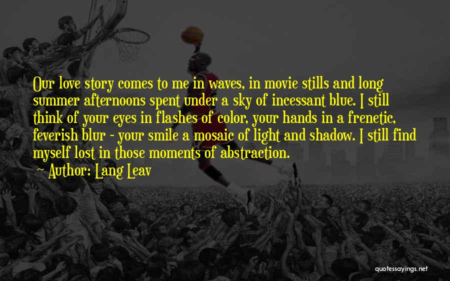 Frenetic Quotes By Lang Leav