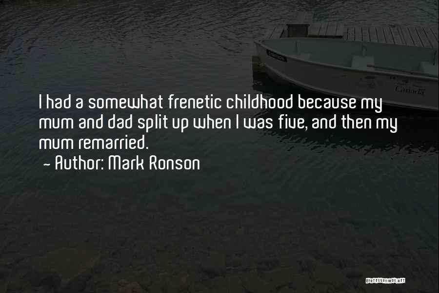 Frenetic Quotes By Mark Ronson
