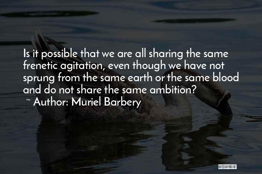 Frenetic Quotes By Muriel Barbery