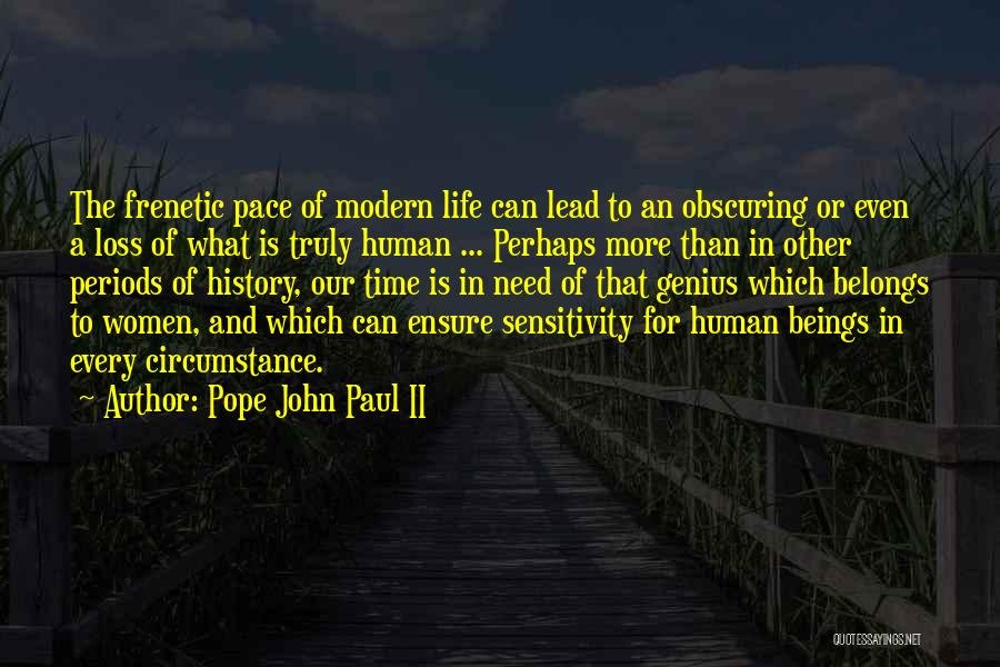 Frenetic Quotes By Pope John Paul II