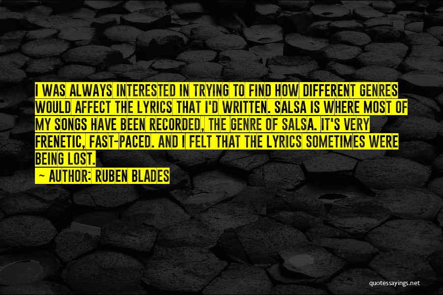 Frenetic Quotes By Ruben Blades