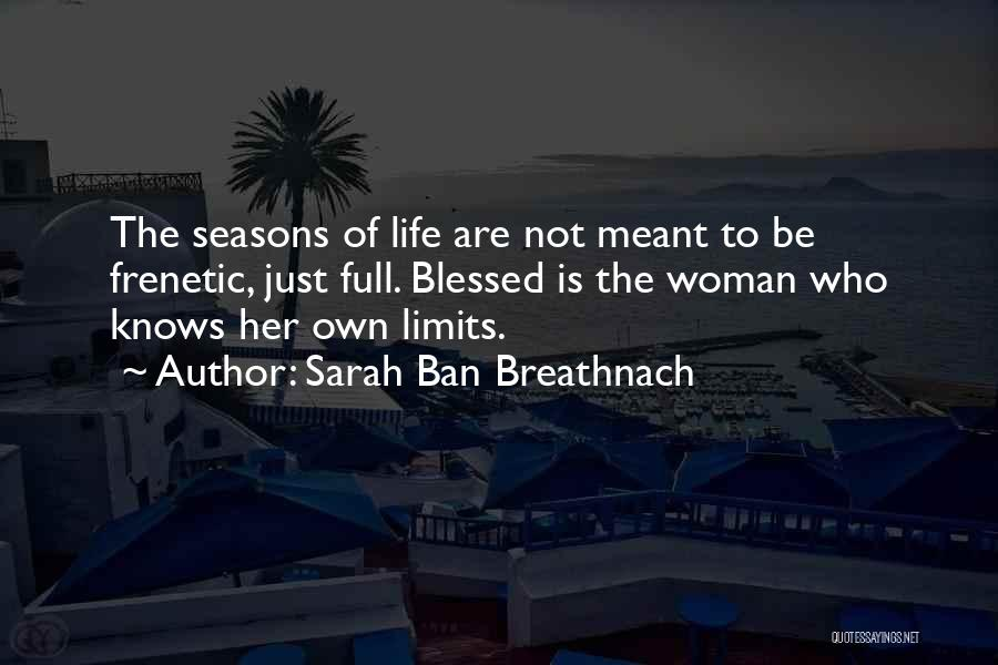 Frenetic Quotes By Sarah Ban Breathnach
