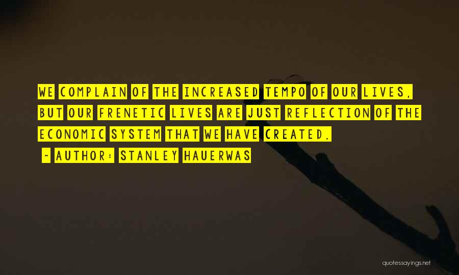 Frenetic Quotes By Stanley Hauerwas