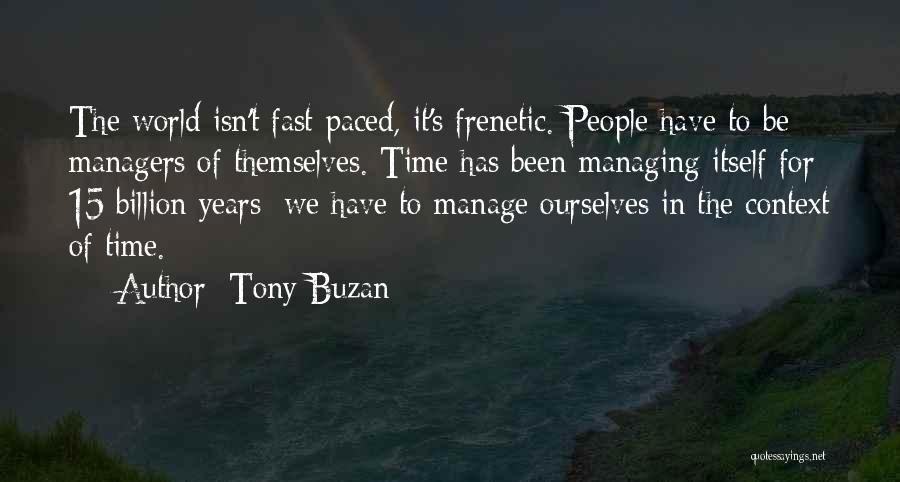 Frenetic Quotes By Tony Buzan