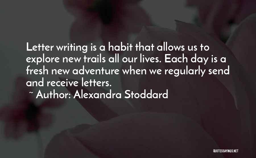 Fresh Love Quotes By Alexandra Stoddard