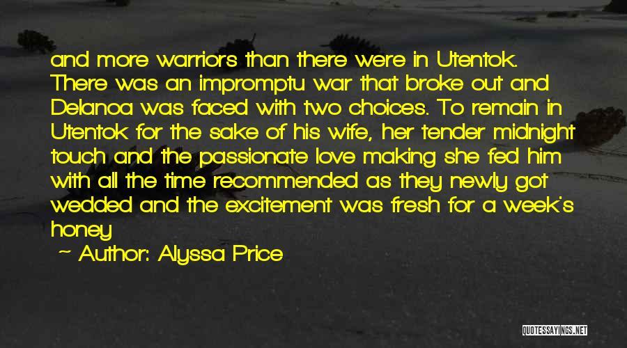 Fresh Love Quotes By Alyssa Price