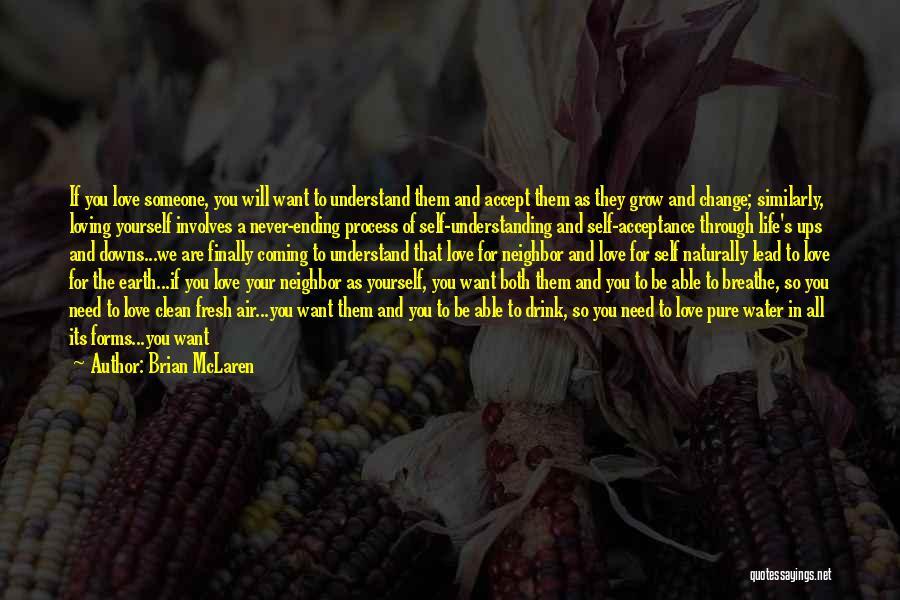 Fresh Love Quotes By Brian McLaren