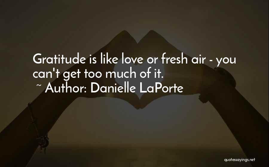 Fresh Love Quotes By Danielle LaPorte