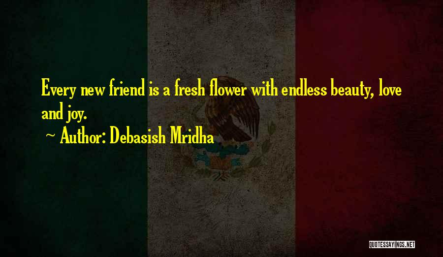 Fresh Love Quotes By Debasish Mridha