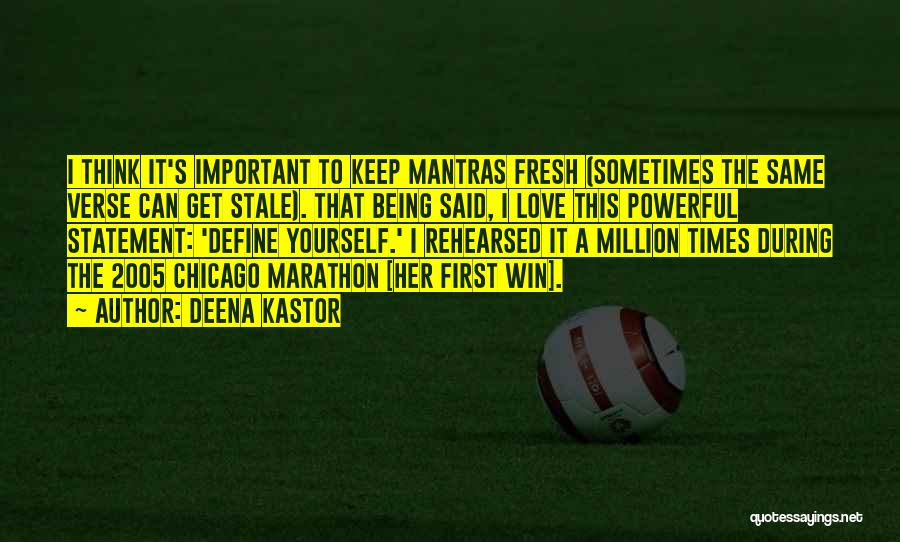 Fresh Love Quotes By Deena Kastor