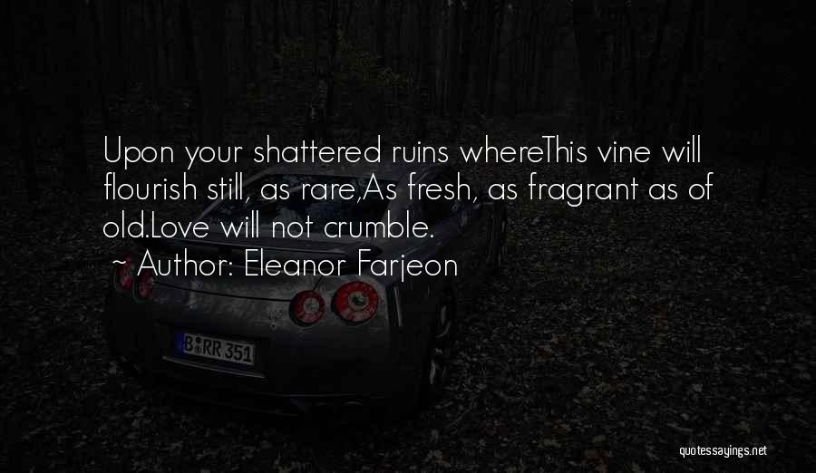 Fresh Love Quotes By Eleanor Farjeon