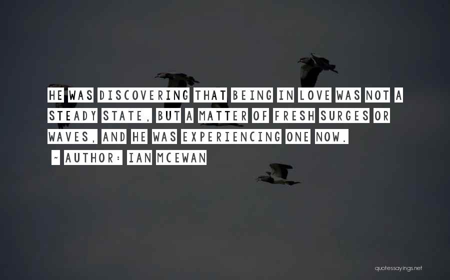 Fresh Love Quotes By Ian McEwan