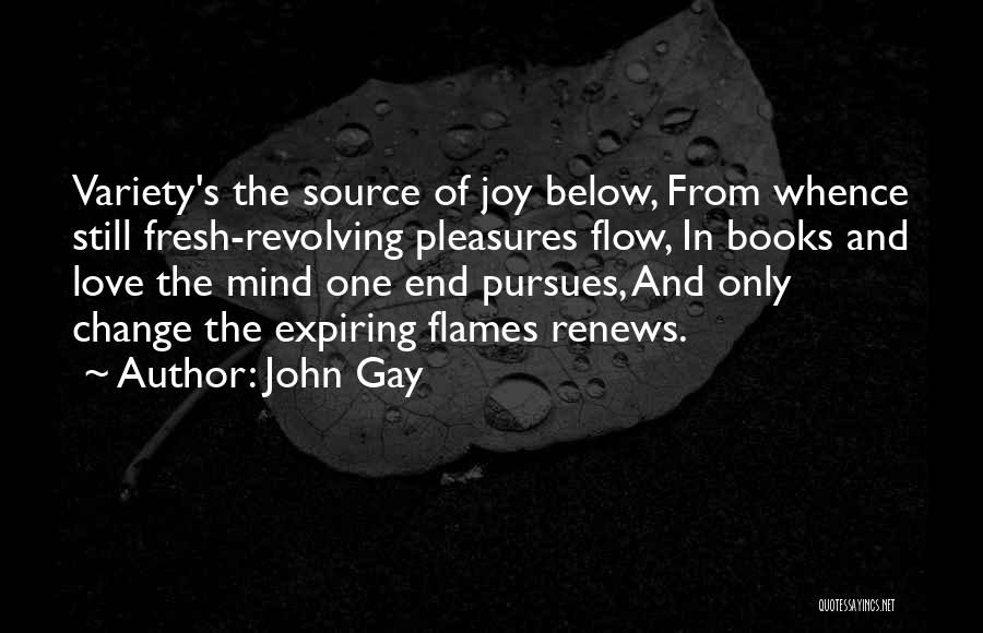 Fresh Love Quotes By John Gay