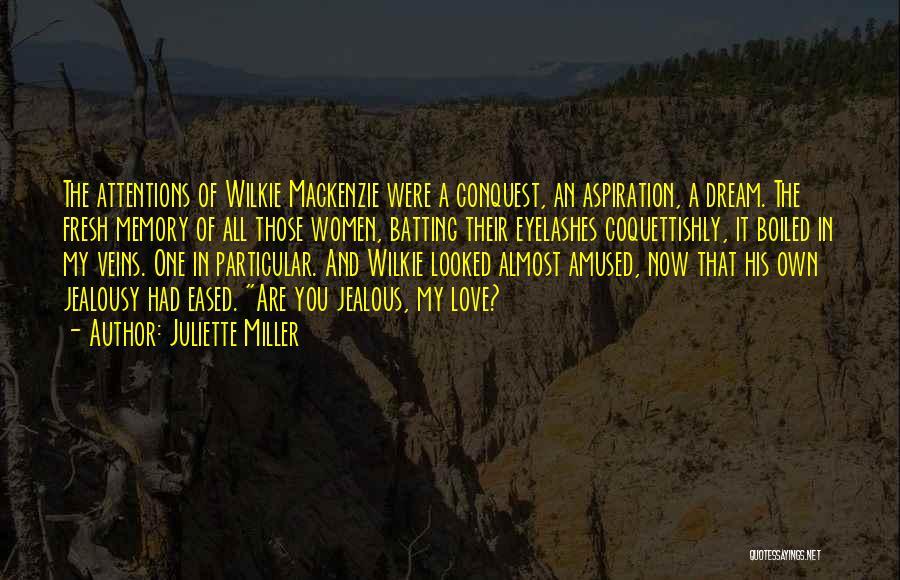 Fresh Love Quotes By Juliette Miller