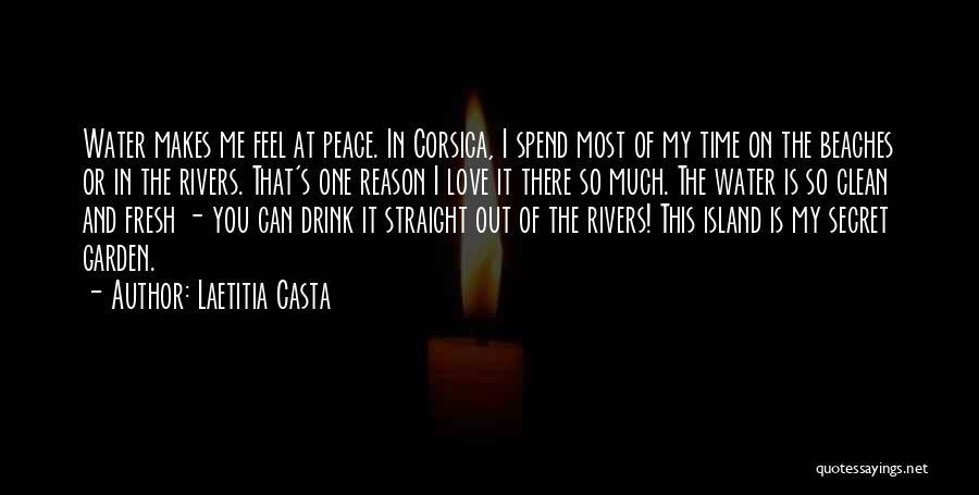 Fresh Love Quotes By Laetitia Casta