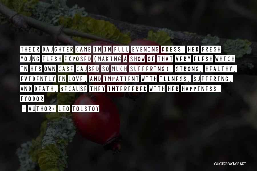Fresh Love Quotes By Leo Tolstoy