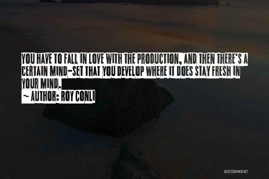 Fresh Love Quotes By Roy Conli