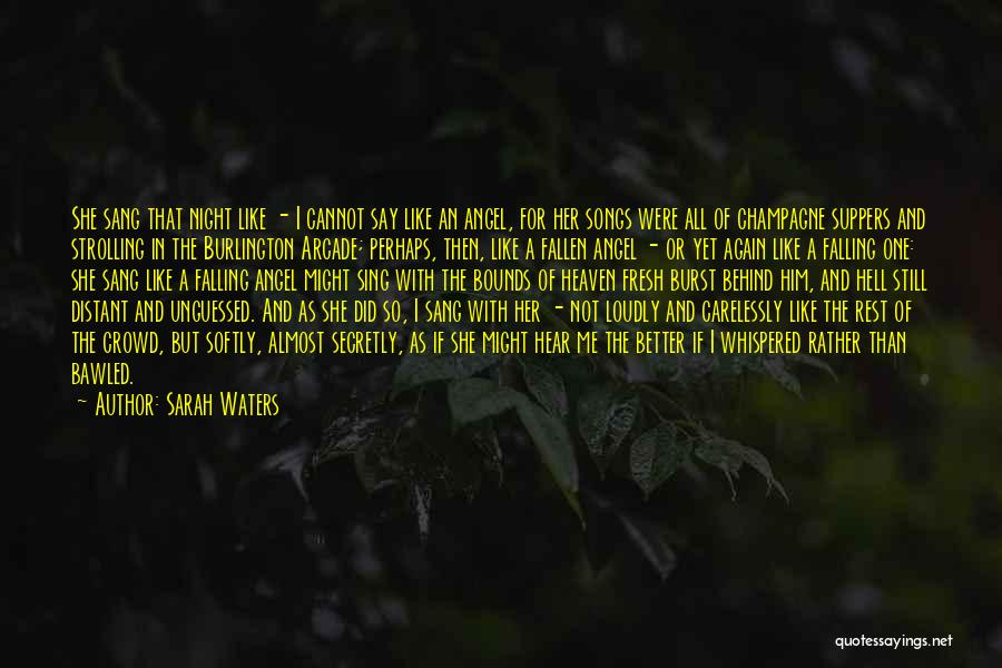 Fresh Love Quotes By Sarah Waters