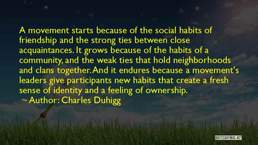 Fresh Starts Quotes By Charles Duhigg