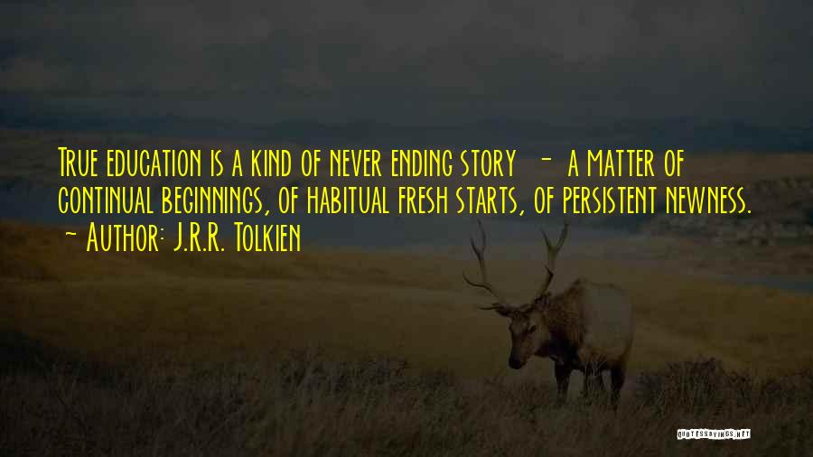 Fresh Starts Quotes By J.R.R. Tolkien