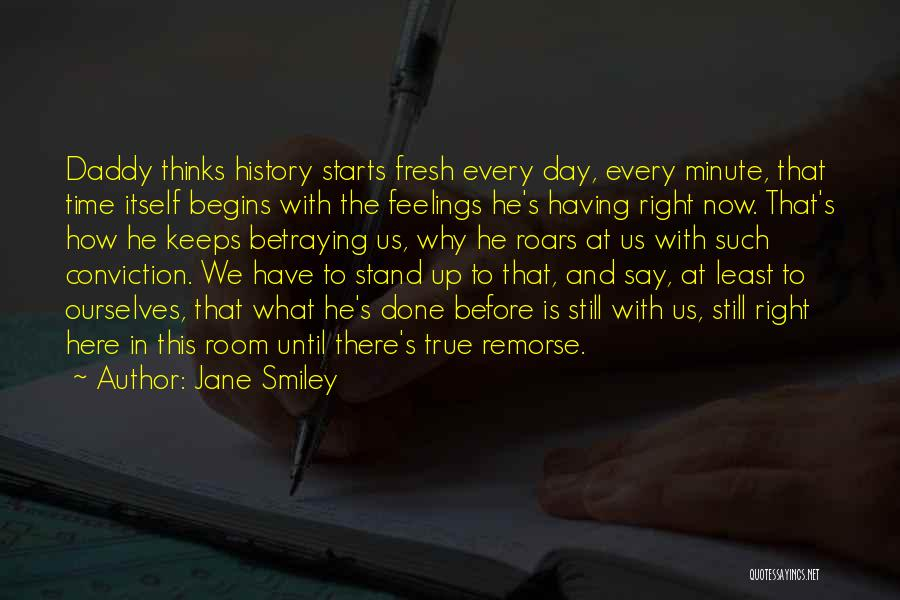 Fresh Starts Quotes By Jane Smiley